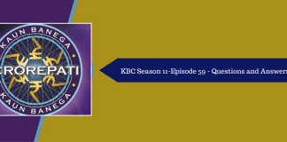 Kaun Banega Crorepati (KBC) Season 11 Episode 59 Questions and Answers