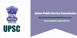 UPSC Assistant Commandant Exam 2019