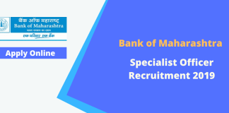 Bank of Maharashtra Specialist Officer Recruitment 2019