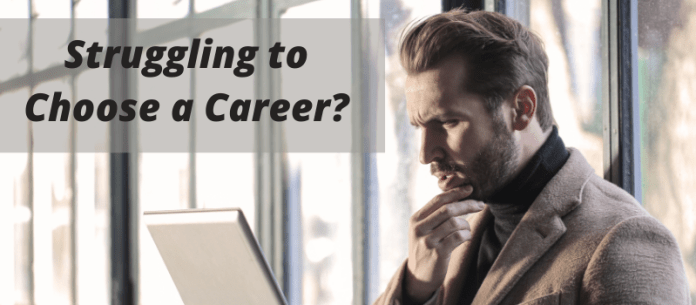 Struggling to Choose a Career_