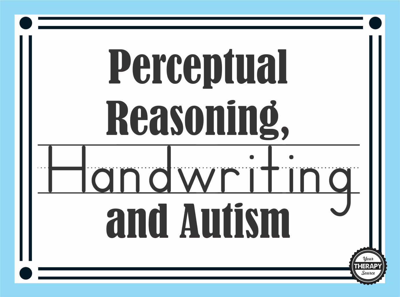 Perceptual Reasoning Handwriting And Autism
