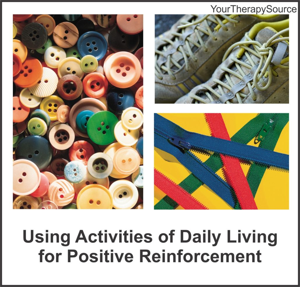 Using Activities Of Daily Living For Positive