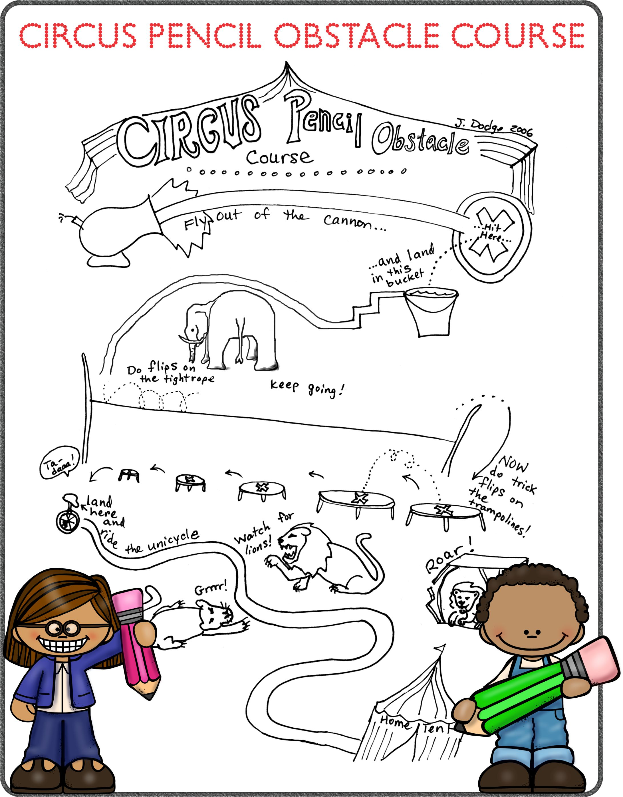 Circus Pencil Obstacle Course