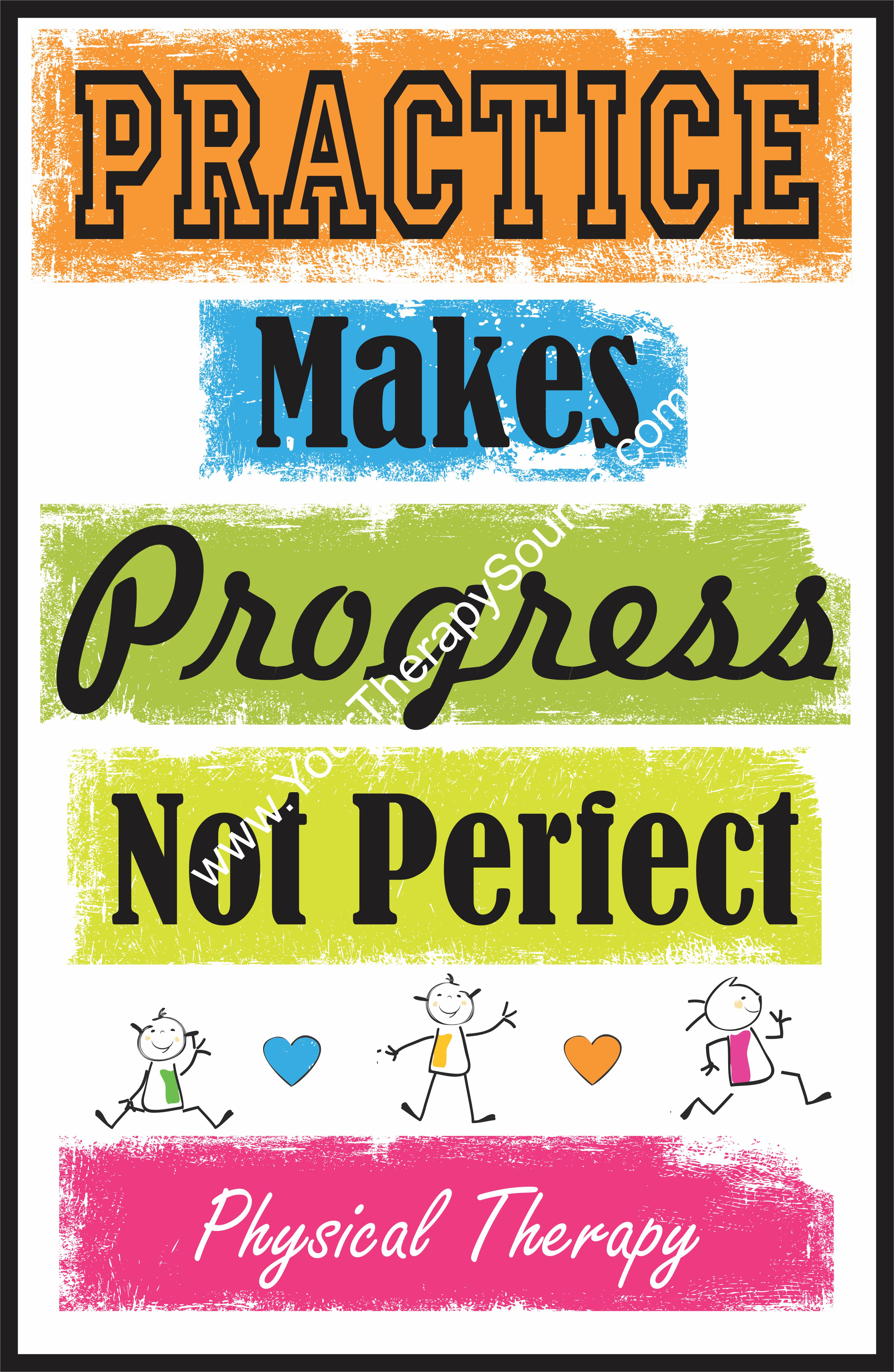 Practice Makes Progress Not Perfect Physical Therapy