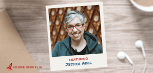 #209: Jessica Abel on How to Find Creative Focus When You're Drowning in Your Daily Life