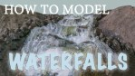 How to model Waterfalls