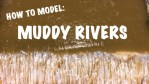 Muddy Rivers