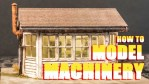 How to Model Machinery