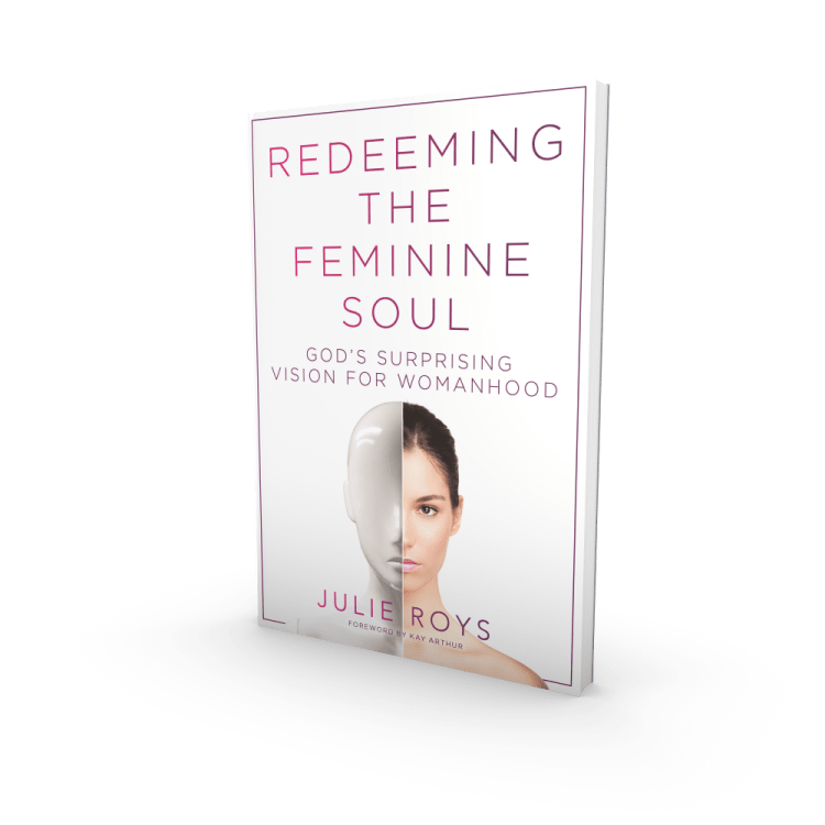 redeeming the feminine soul julie roys book review thy kingdom comma graceandpeaceradio.com
