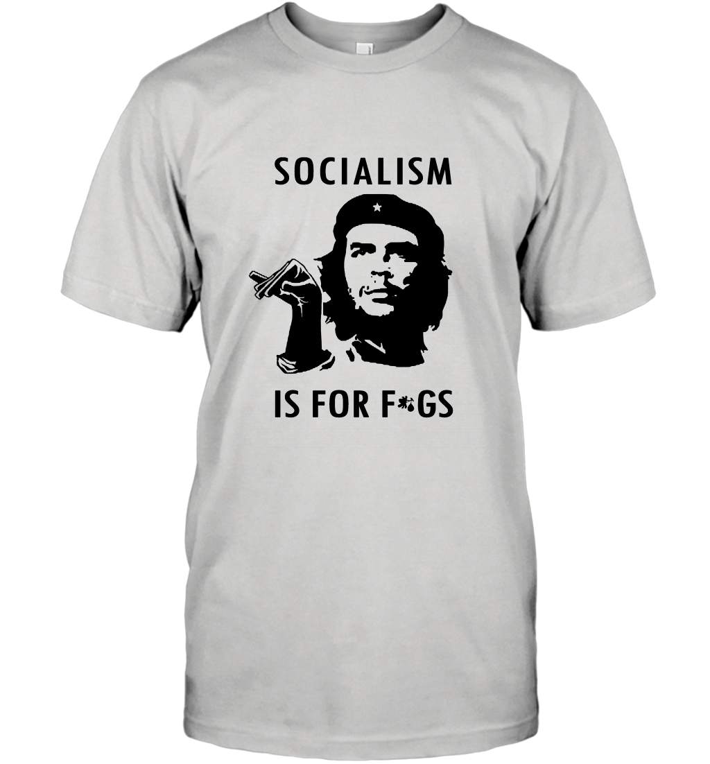 Socialism Is for Figs Louder With Crowder T-Shirt