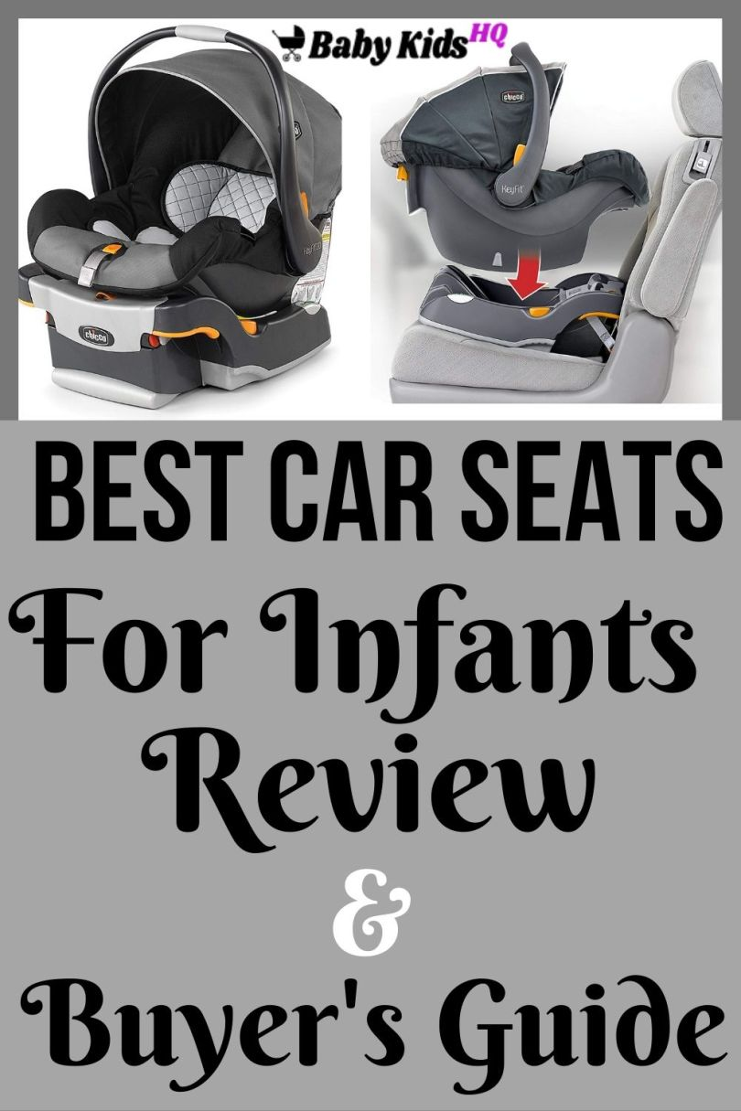 Best Car Seats For Infants Review And Buyer's Guide