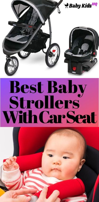 Best Baby Strollers With Car Seat Review