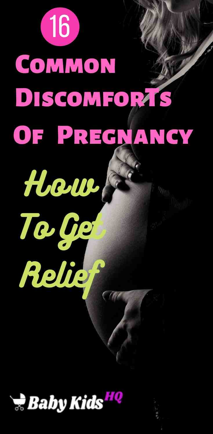 16 Common Discomforts Of Pregnancy And Relief Measures 4