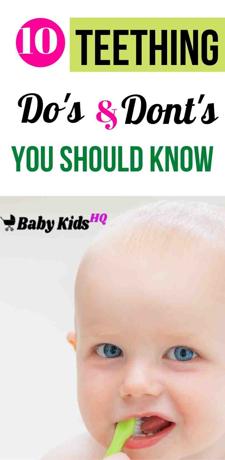 10 Teething Do's and Don'ts Every New Mom Should Know About!! 3