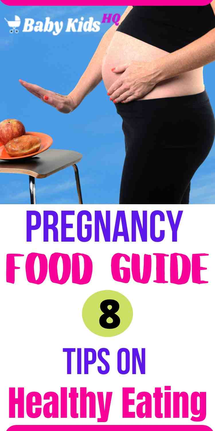 Pregnancy Food Guide 8 Tips On Healthy Eating During Pregnancy