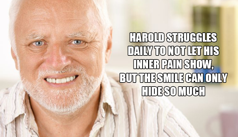 Hide The Pain Harold Know Your Meme