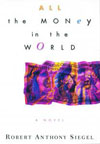All the Money in the World by Robert Siegel
