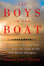 Boys in the Boat by Daniel James Brown
