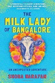 THE MILK LADY OF BANGALORE by Shoba Narayan