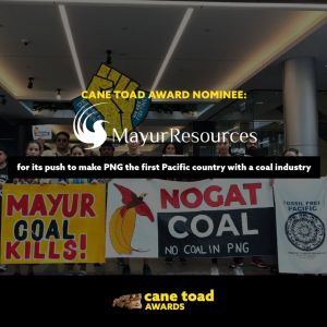 X Mayur Resources - for its push to make PNG the first pacific country with a coal industry