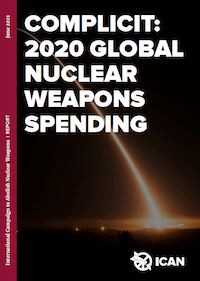 Cover-Complicit-GlobalNuclearWeaponsSpending-ICAN2021.png