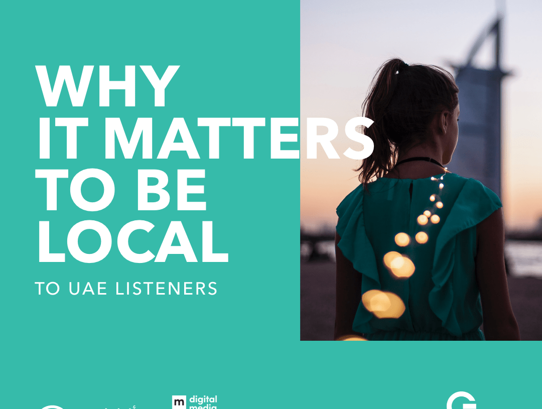 To UAE listeners: Being local matters