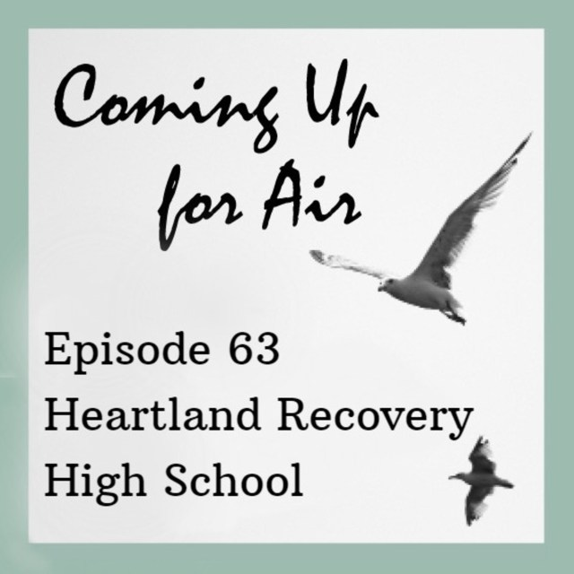 Podcast #63 Heartland High — Ohio's First Recovery School