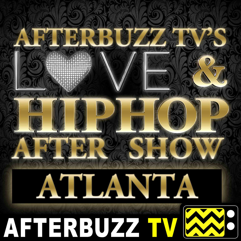 The Love & Hip Hop Atlanta Podcast
