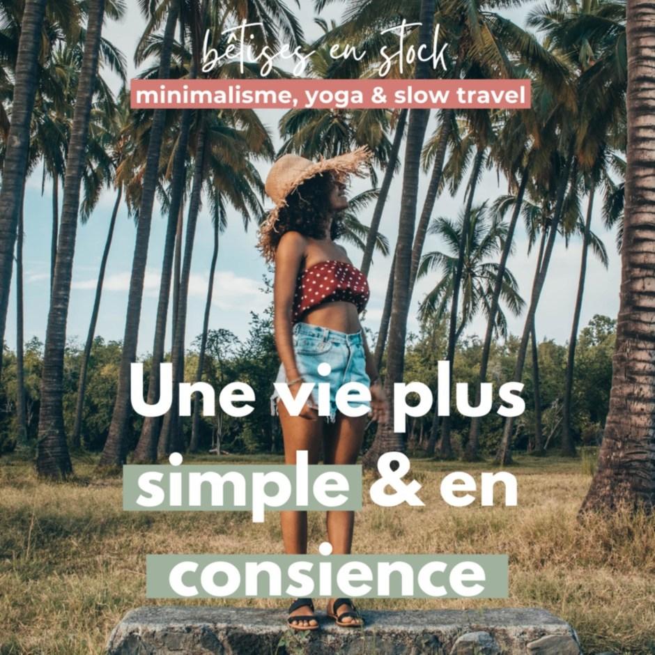 Une vie plus simple & en conscience