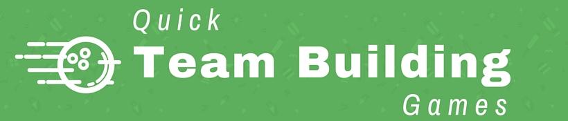 Quick Team Building Games