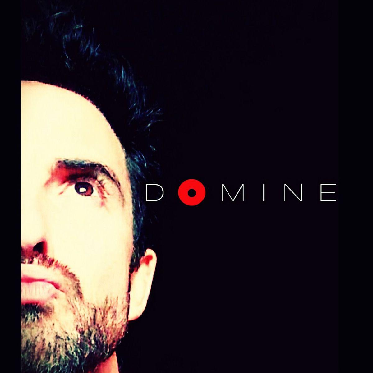 """""""DOMINE"""", nuevo álbum del compositor, cantante y escritor J. Domínguez-Macizo"""