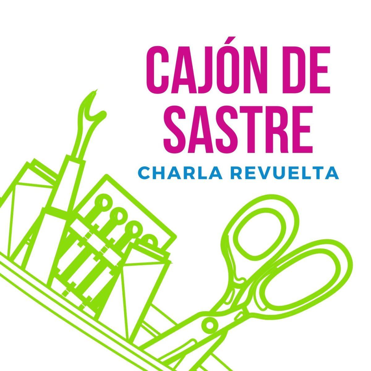 Cajón de Sastre | Charla Revuelta