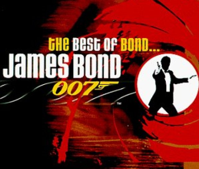 If You Enjoy Bond Theme Songs You Can Have Them All If The World Isnt Enough For You On The Best Of Bond James Bond From The Very First Classic