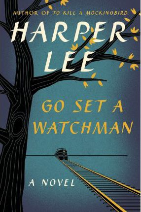 Go Set a Watchman (US Edition)