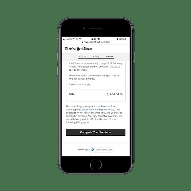 Le New York Times donne aux abonnés une autre chance de consulter les conditions de vente ainsi que la politique d'annulation et de remboursement avant de finaliser leur achat.