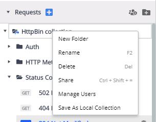 Le menu contextuel des collections s'ouvre dans un popover sur la collection HttpBin, offrant les options suivantes: Nouveau dossier, Renommer, Supprimer, Partager, Gérer les utilisateurs, Enregistrer en tant que collection locale.