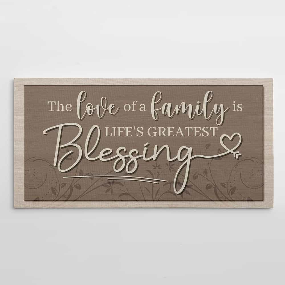 """Download """"The Love of a Family is Life's Greatest Blessing"""" Canvas ..."""