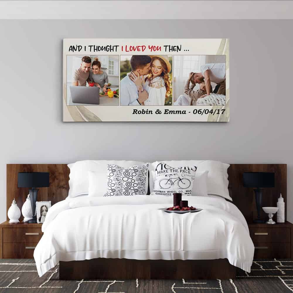 Download And I Thought I Loved You Then Custom Canvas Print | 365Canvas