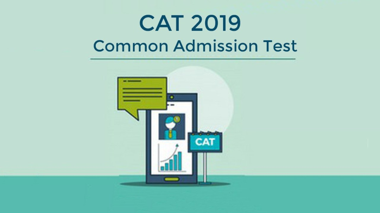 CAT 2019 notification out - Exam Dates, Exam Pattern, Syllabus