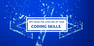Do not miss these secret 7 App ideas for leveling up your coding skills