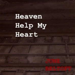 June Beltoft - Heaven Help My Heart DR-P4
