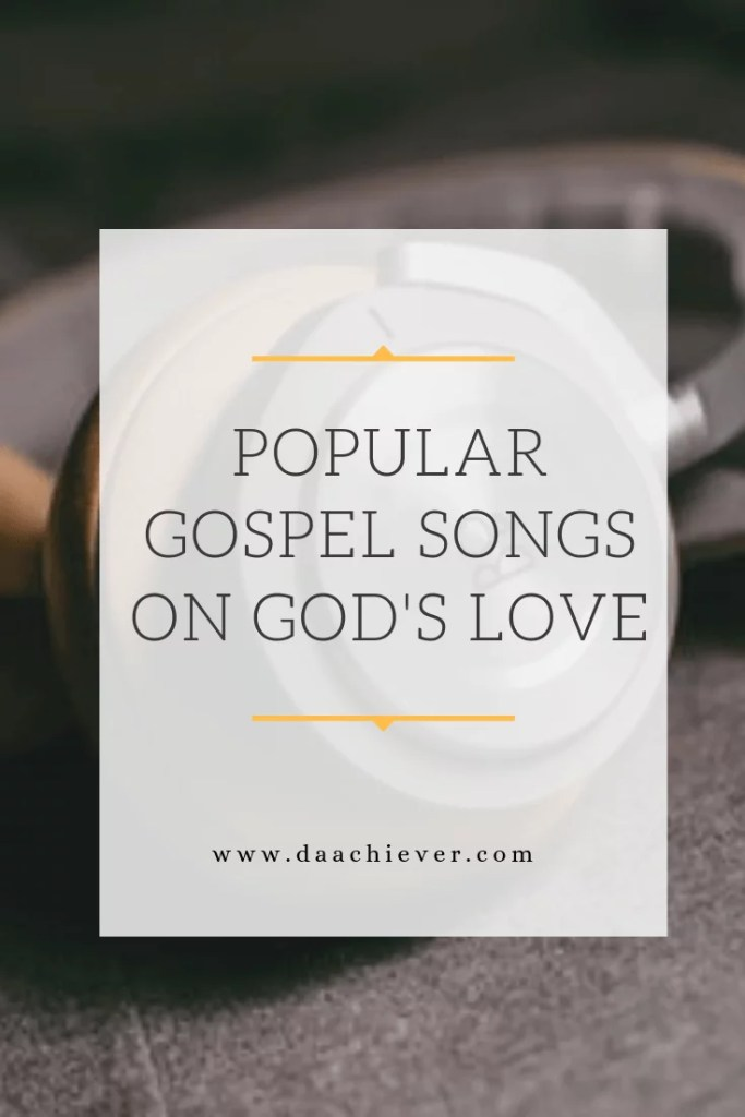 Gospel songs on God's love