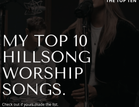 Top Ten Hillsong worship with free mp3 download (www.daachiever.com)