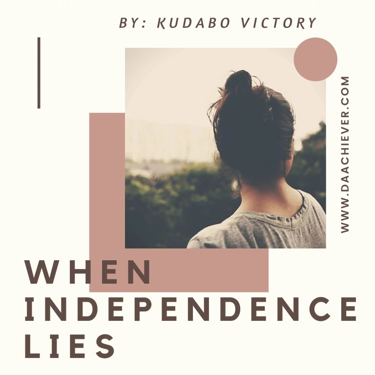 WHEN INDEPENDENCE LIES