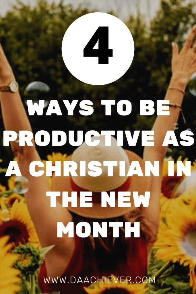 How to stay Productive as a Christian