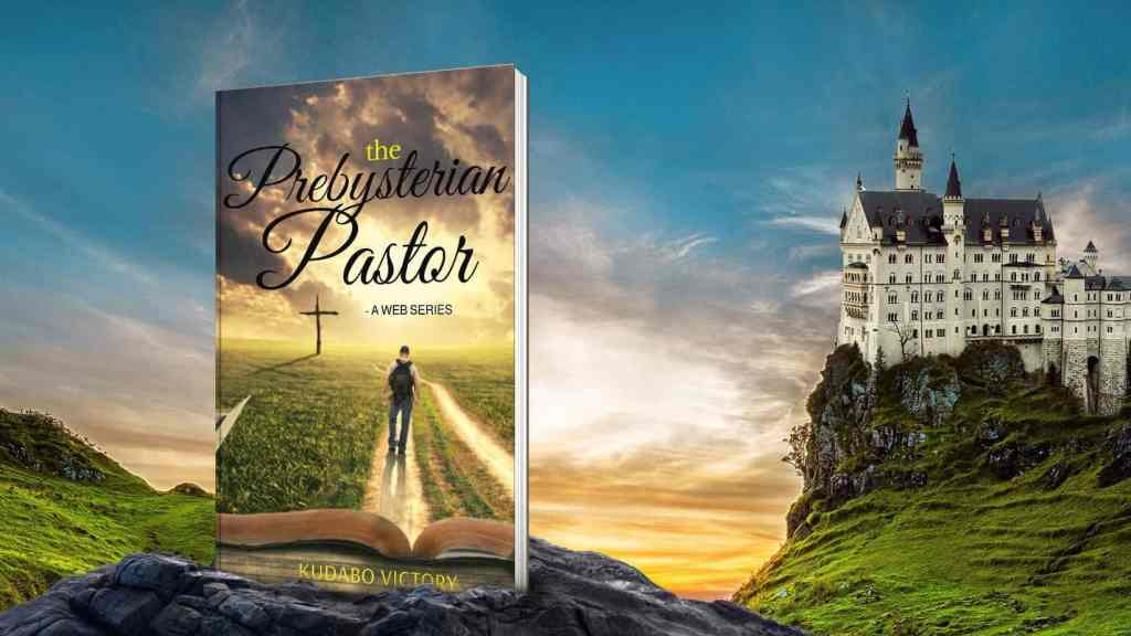 The Presbyterian Pastor by Kudabo Victory