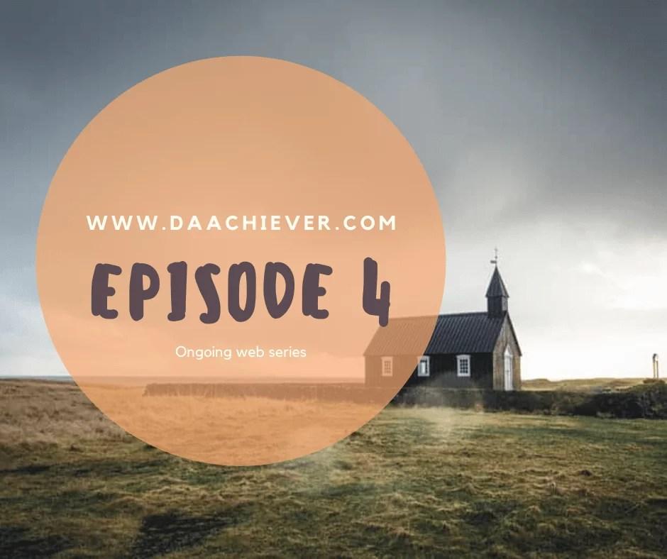 The Presbyterian Pastor Episode 4