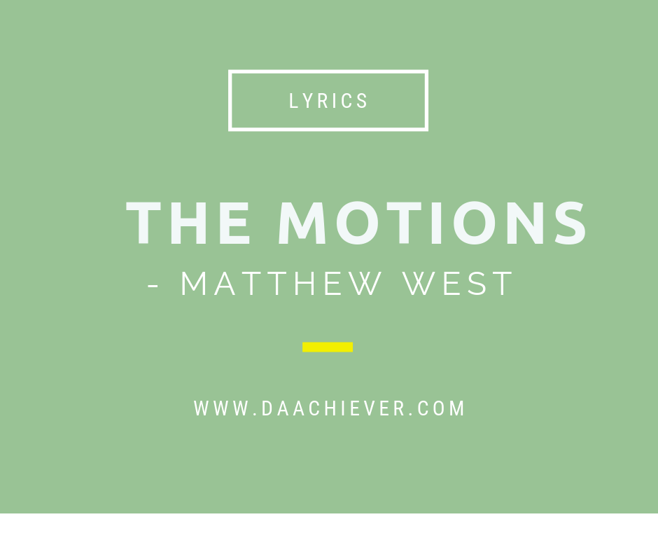 The Motions Mp3 download: Matthew West