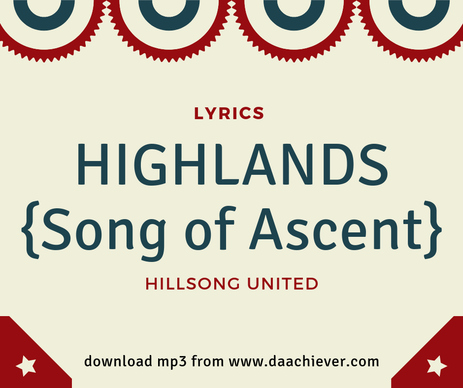 Hillsong UNITED: Highlands{Song of Ascent}