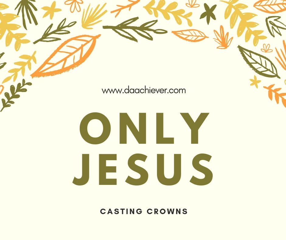 ONLY JESUS- CASTING CROWNS ALBUM